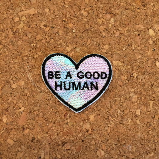 """Термоклеевая нашивка  """"BE A GOOD HUMAN"""""""