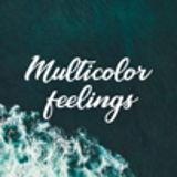 Multicolor Feelings