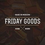 Friday Goods