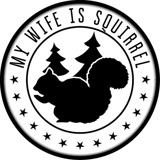 My Wife Is Squirrel